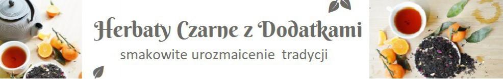 Herbaty czarne smakowe, earl grey, vanilla - Kraków, sklep internetowy - Warsztat Herbaty